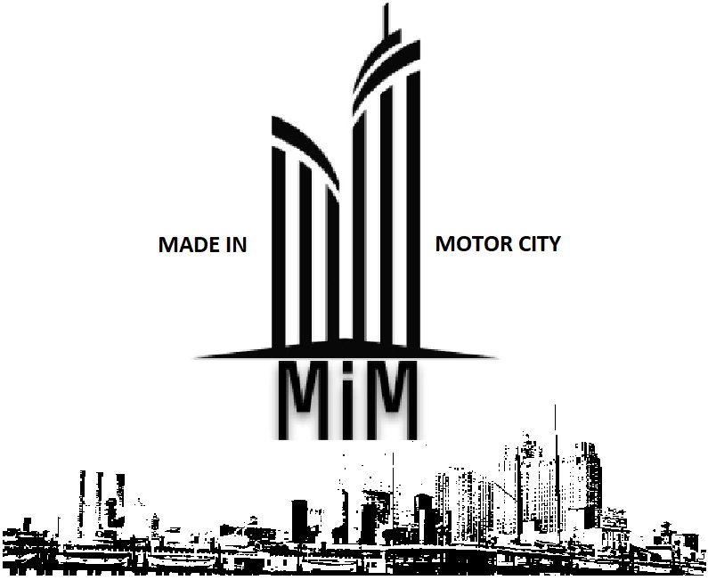.    .Made in Motor-City.    .